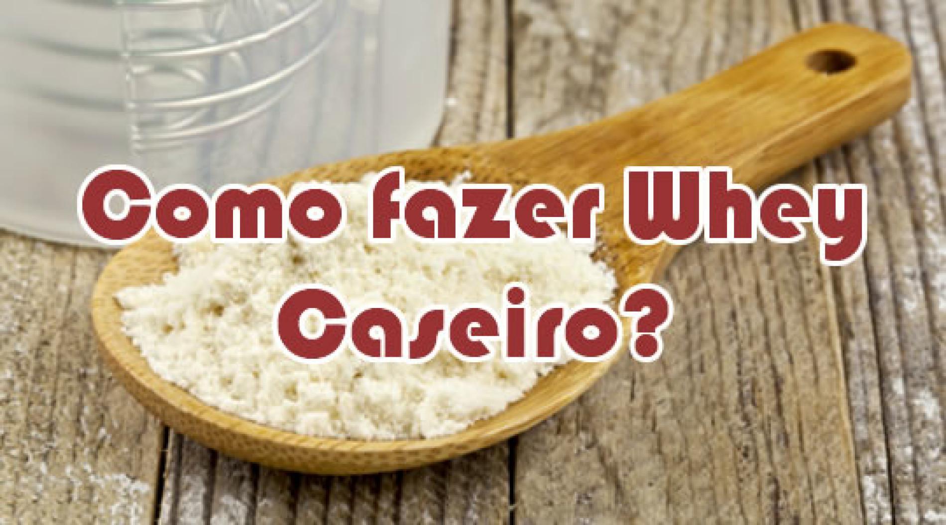 Como fazer Whey Protein Caseiro