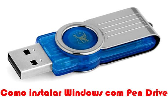 como instalar windows com pen drive