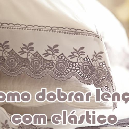 Aprenda como dobrar lençol com elastico