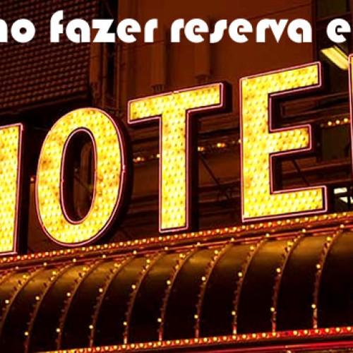 Como fazer reserva em hotel
