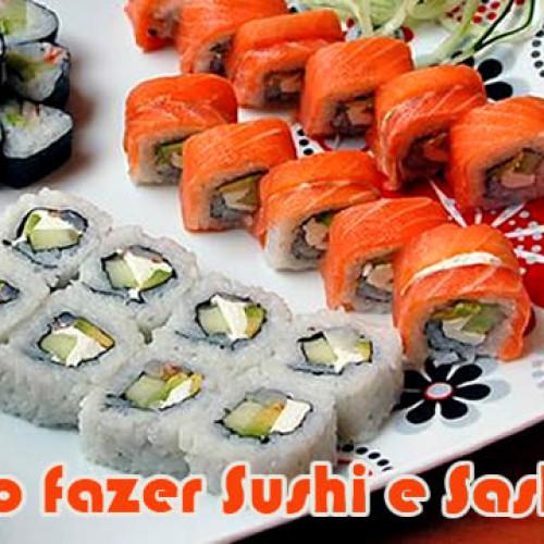 Como fazer sushi e sashimi – Dicas e Receita
