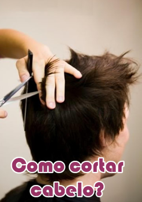Como cortar cabelo em Casa – Cortando o próprio cabelo