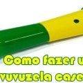 como fazer vuvuzela caseira
