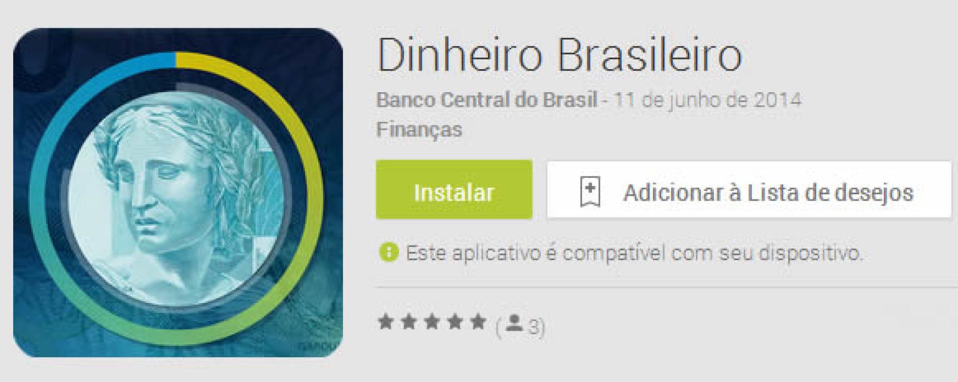App Dinheiro Brasileiro do Banco Central