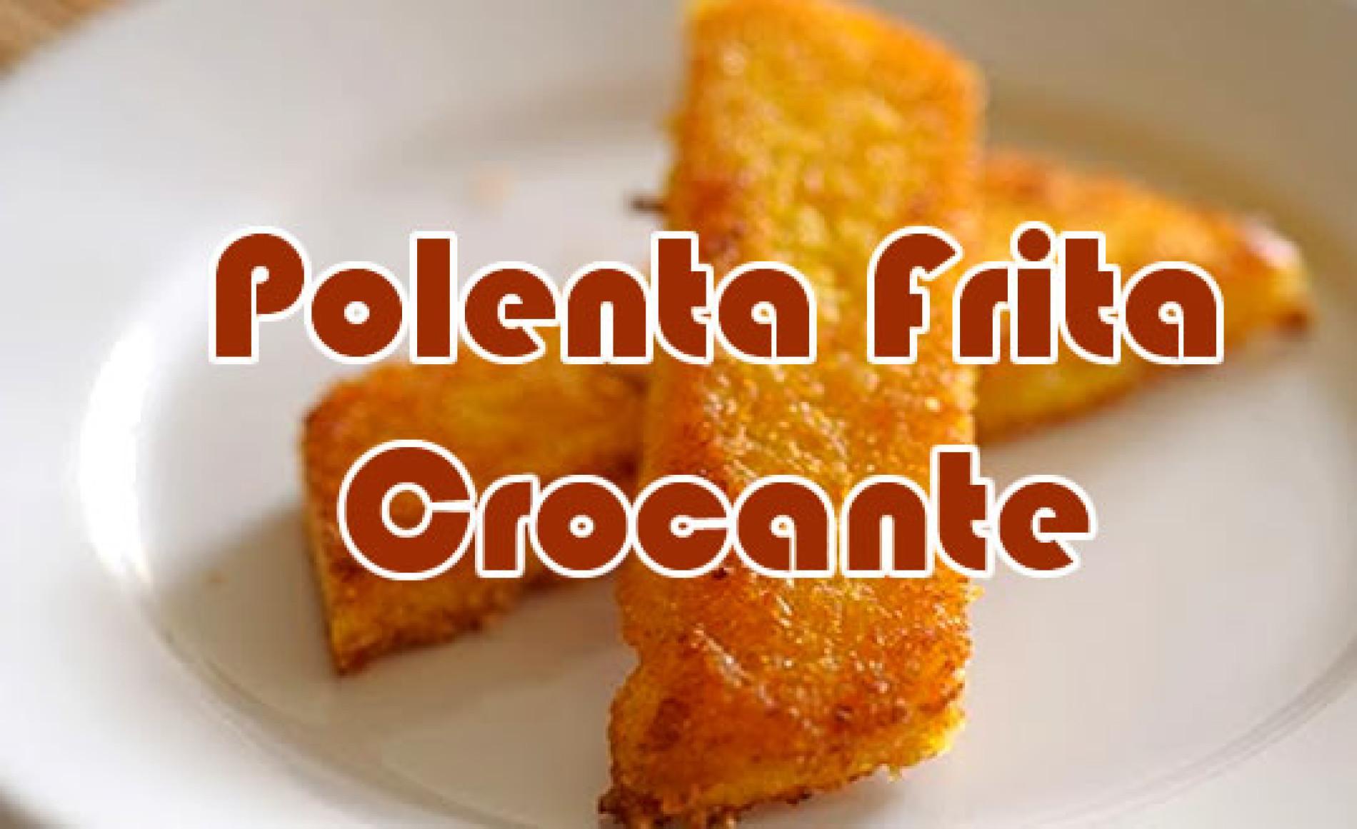Como fazer Polenta Frita que fique crocante – Receita