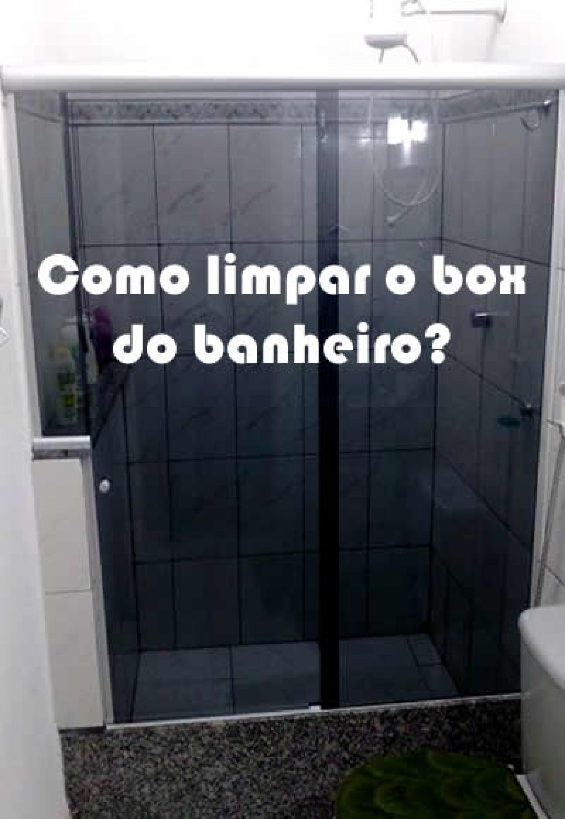 Como fazer para limpar o box do banheiro? #1C2027 1900x2755 Banheiro Branco Como Limpar