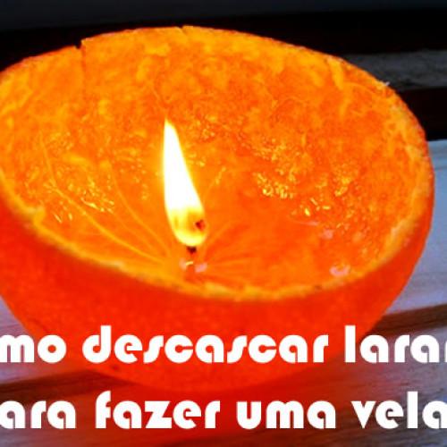 Como descascar laranja do jeito certo e ainda fazer uma vela