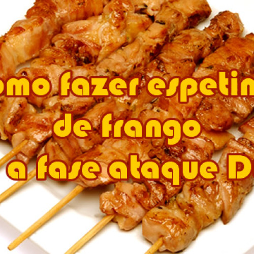 Espetos de frango temperado Dukan – Receita Fase Ataque