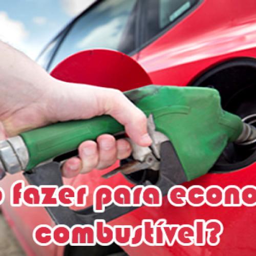 Como fazer meu carro economizar combustivel?