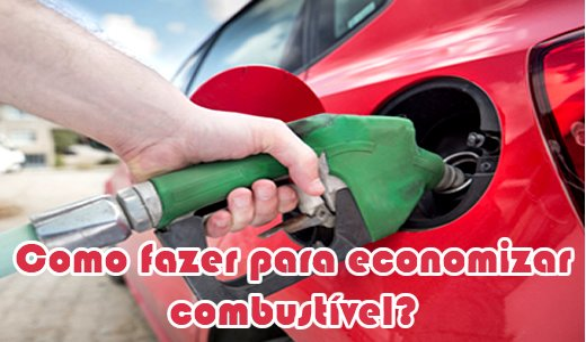 como fazer para economizar combustivel
