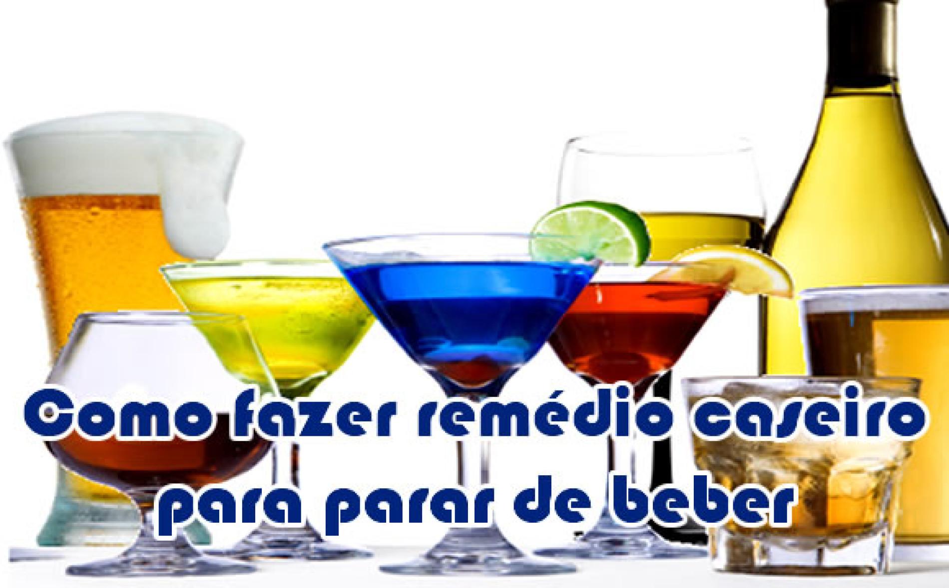 Como fazer remedio caseiro para parar de beber