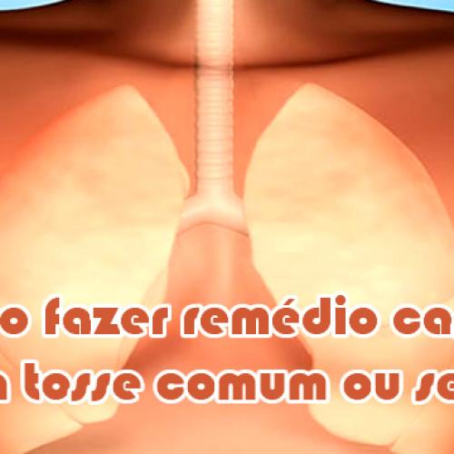 Como fazer remedio caseiro para tosse comum e seca