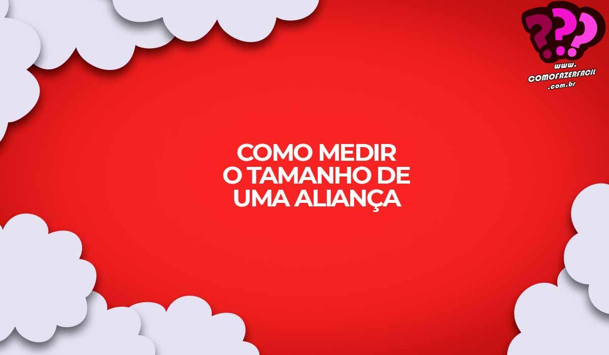 como saber tamanho anel alianca