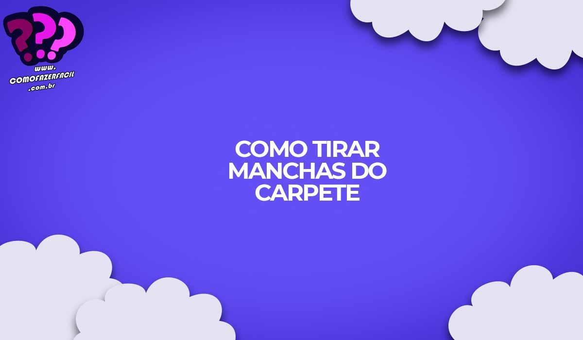como tirar mancha carpete