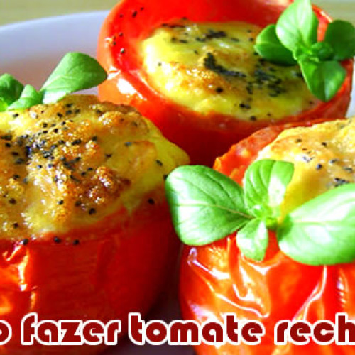 Receita: Como fazer tomate recheado