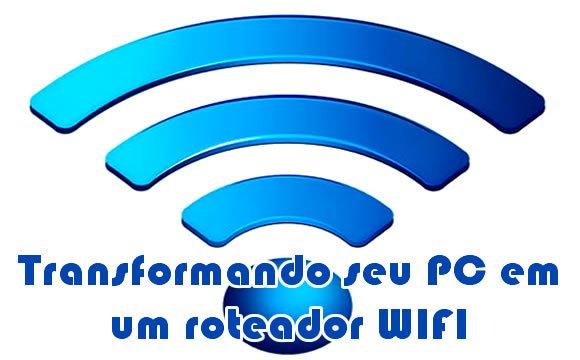 configurando pc notebook em roteador wifi