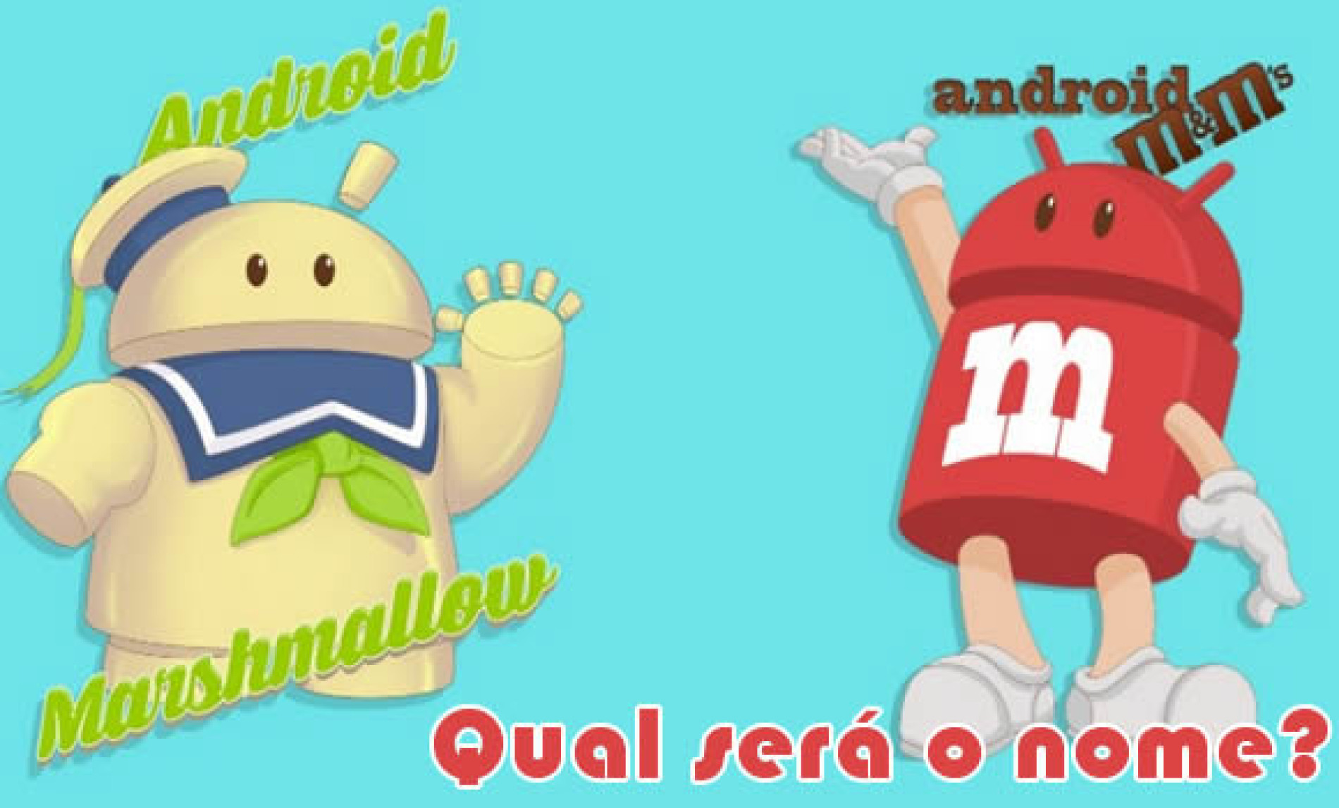Android M – O nome do novo sistema operacional