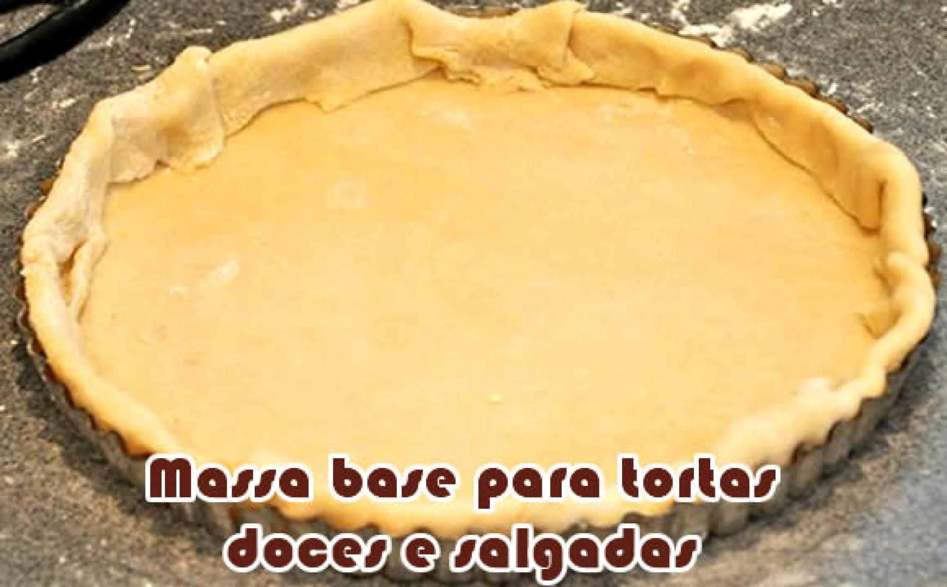 Como fazer massa base para tortas