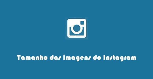 guia do tamanho de imagens instagram 2016
