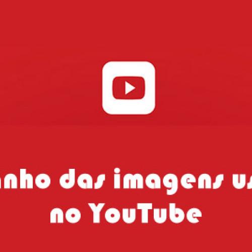 Guia do tamanho de imagens YouTube