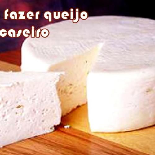 Como fazer queijo caseiro