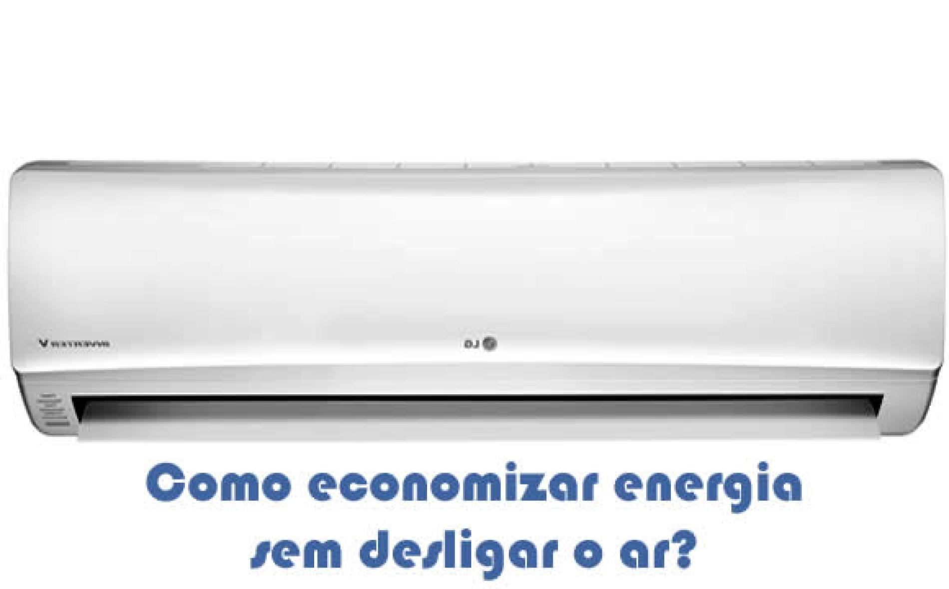 Como economizar energia usando o ar condicionado