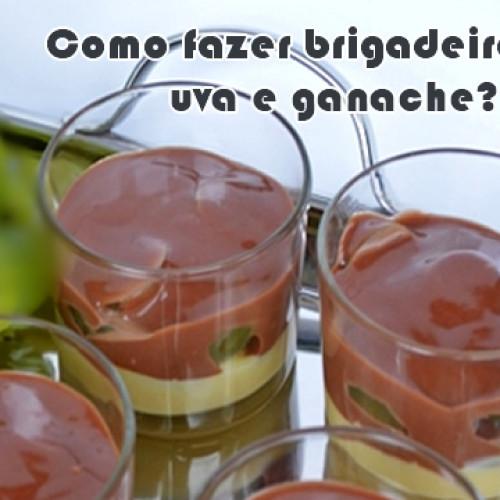 Como fazer brigadeiro branco com uva e ganache