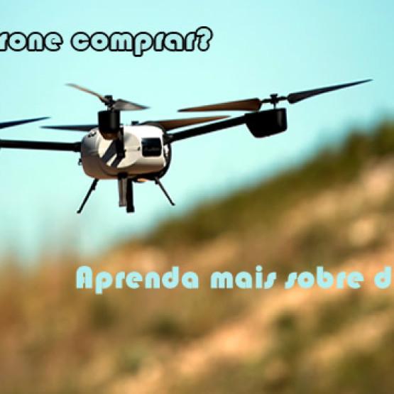 Como comprar o drone certo? Dicas para iniciantes