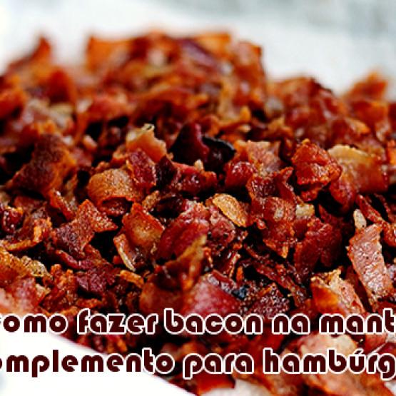 Como fazer bacon crocante na manteiga para hambúrgueres