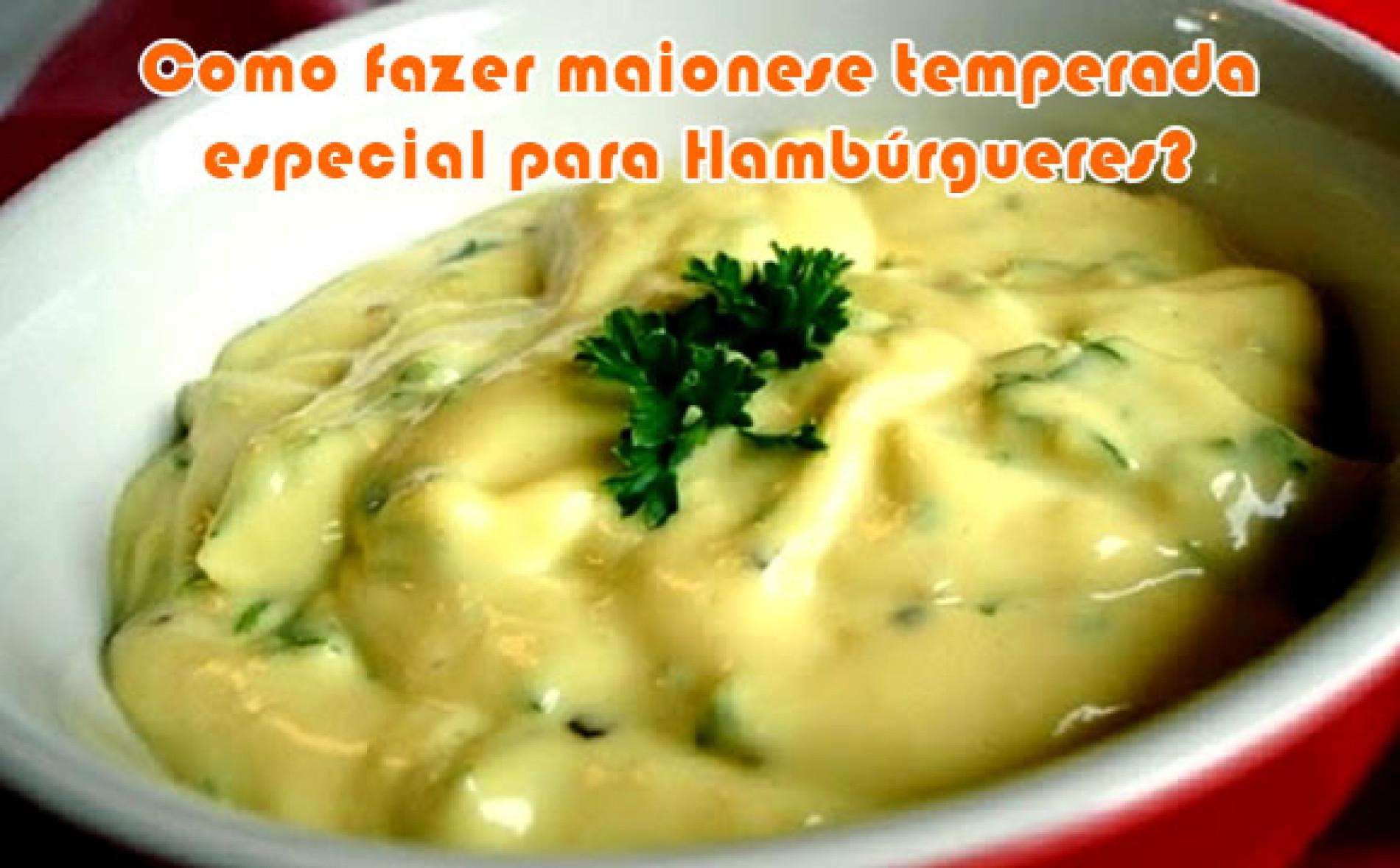 Como fazer maionese temperada para hambúrgueres