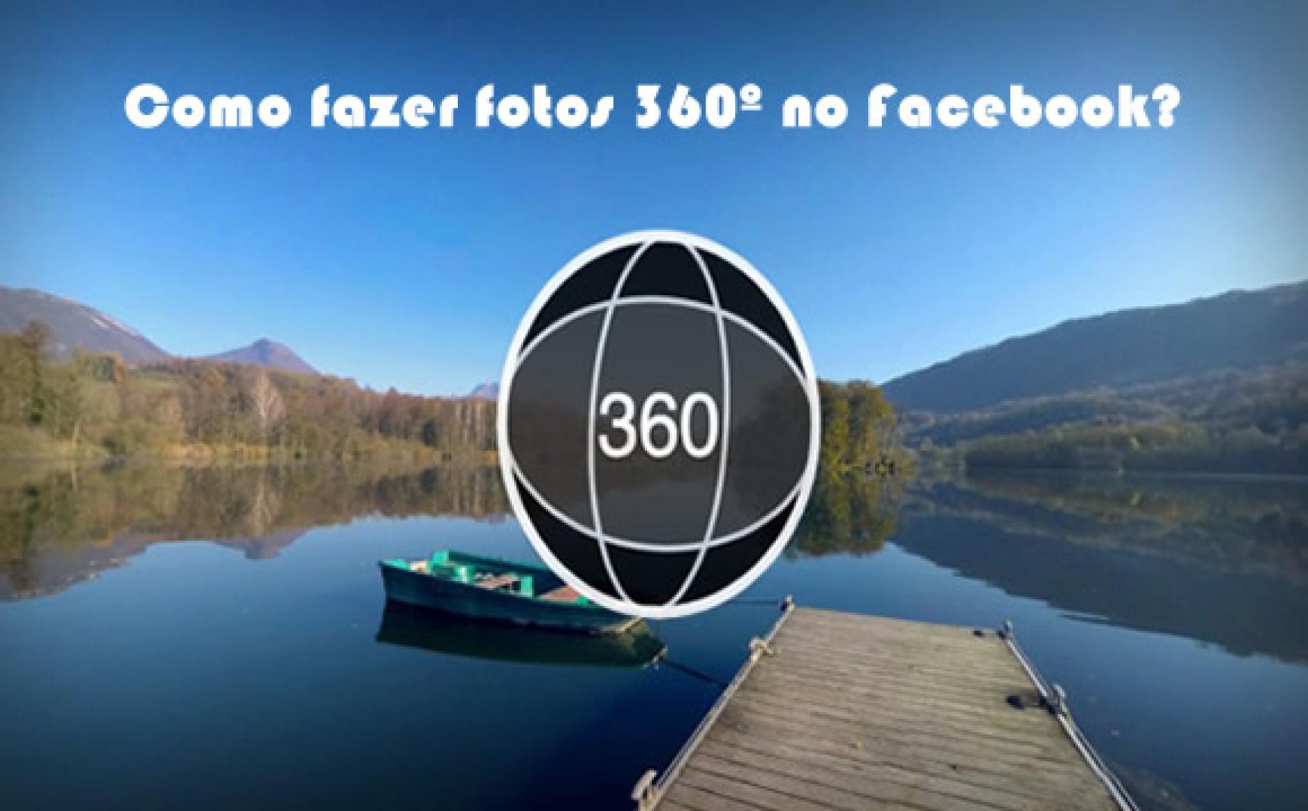 Como fazer uma imagem 360º (360 graus) no Facebook