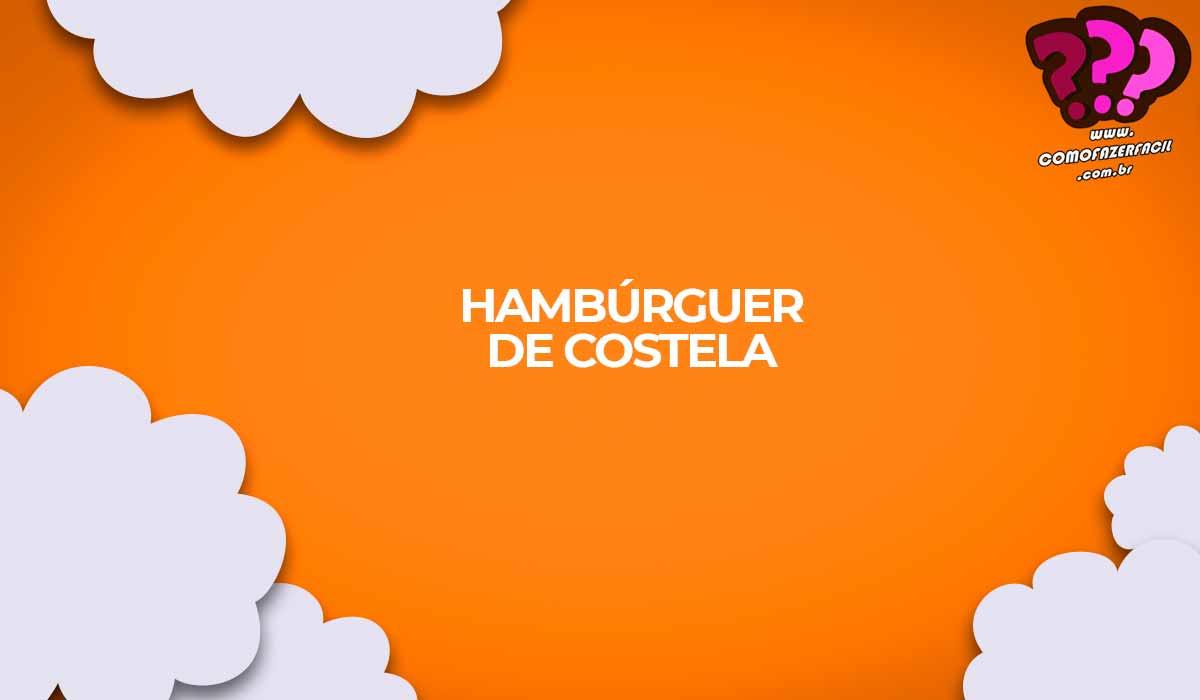 como fazer hamburguer de costela