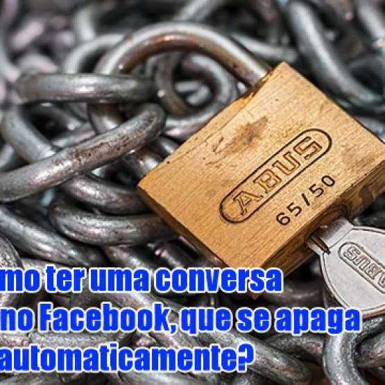 Como ter uma conversa secreta no Facebook?