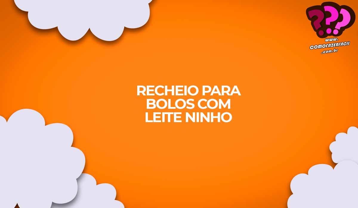 recheio de bolo creme de leite ninho