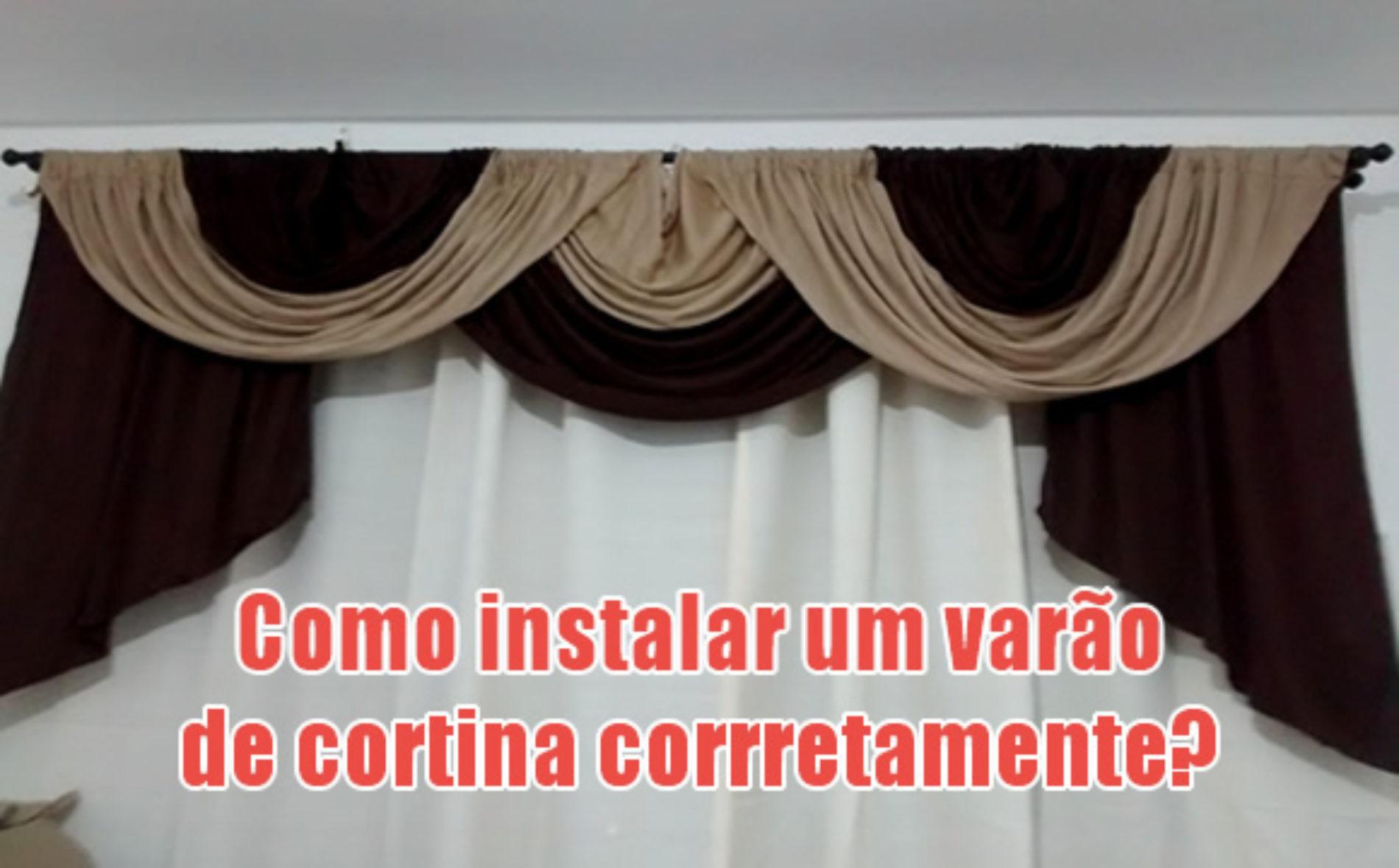 Como colocar o varão da cortina corretamente