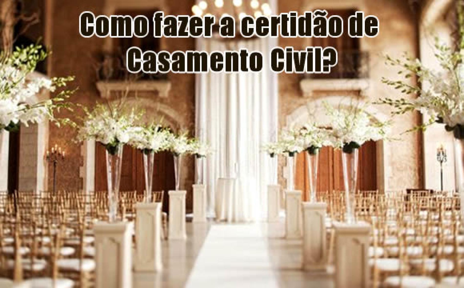Casando no Civil – Como fazer a certidão de Casamento Civil