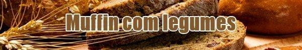 receita muffin legumes sem gluten free