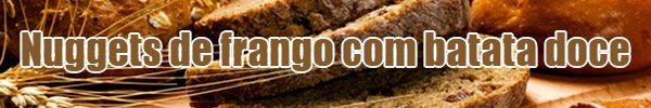 receita nuggets frango batata doce sem gluten free