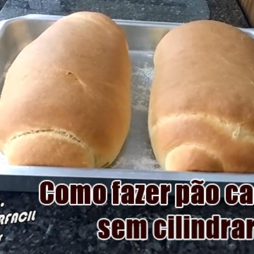 Como fazer pão caseiro sem cilindrar