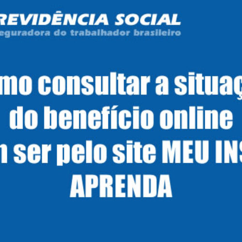 Como consultar a situação do benefício sem ser pelo site MEU INSS