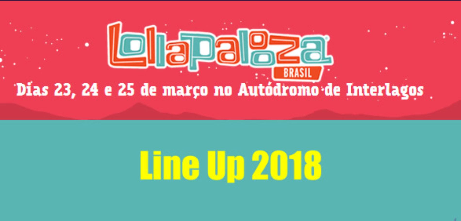 LineUp Programação Lolla BR 2018 | Lollapalooza