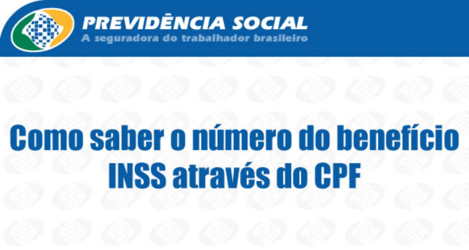 Como saber o número do benefício INSS através do CPF