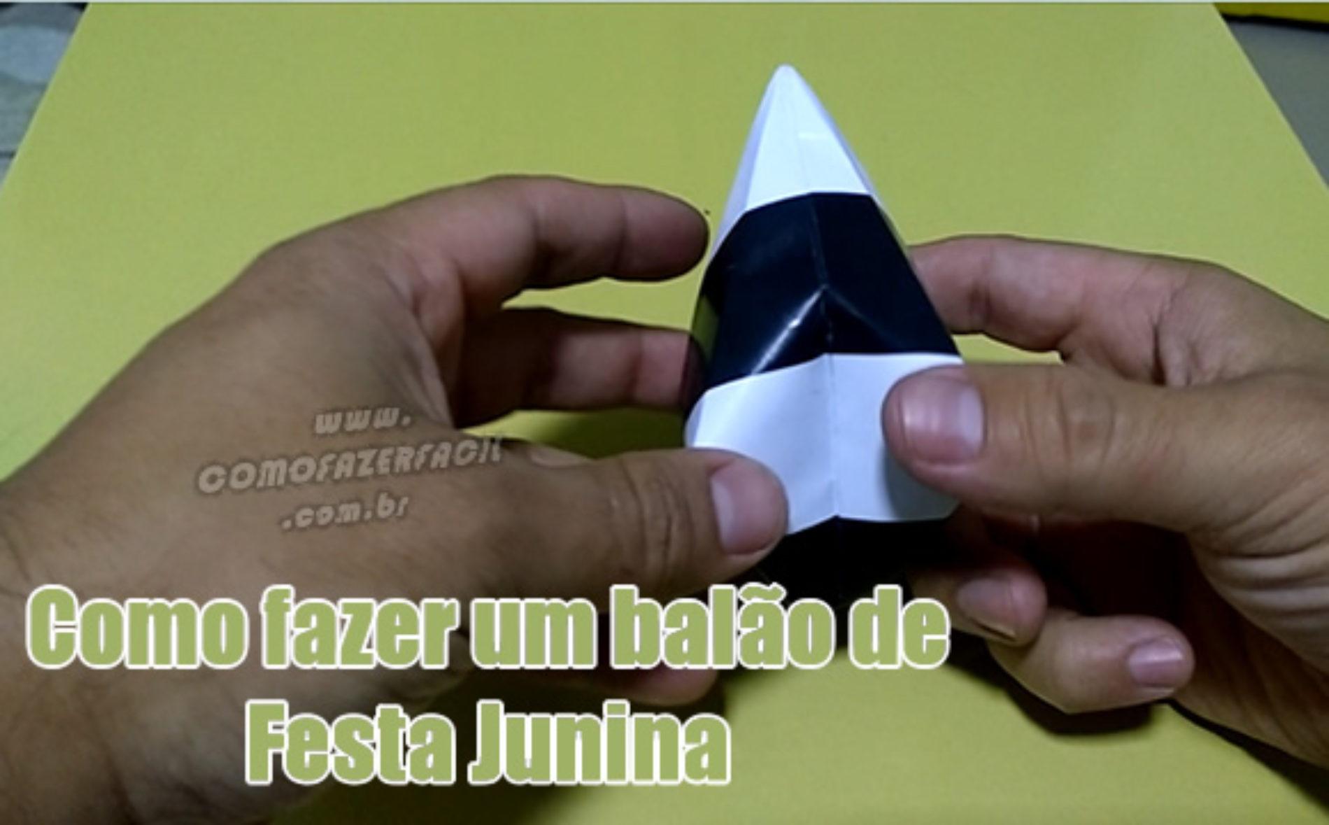 Como fazer balão de Festa Junina de papel