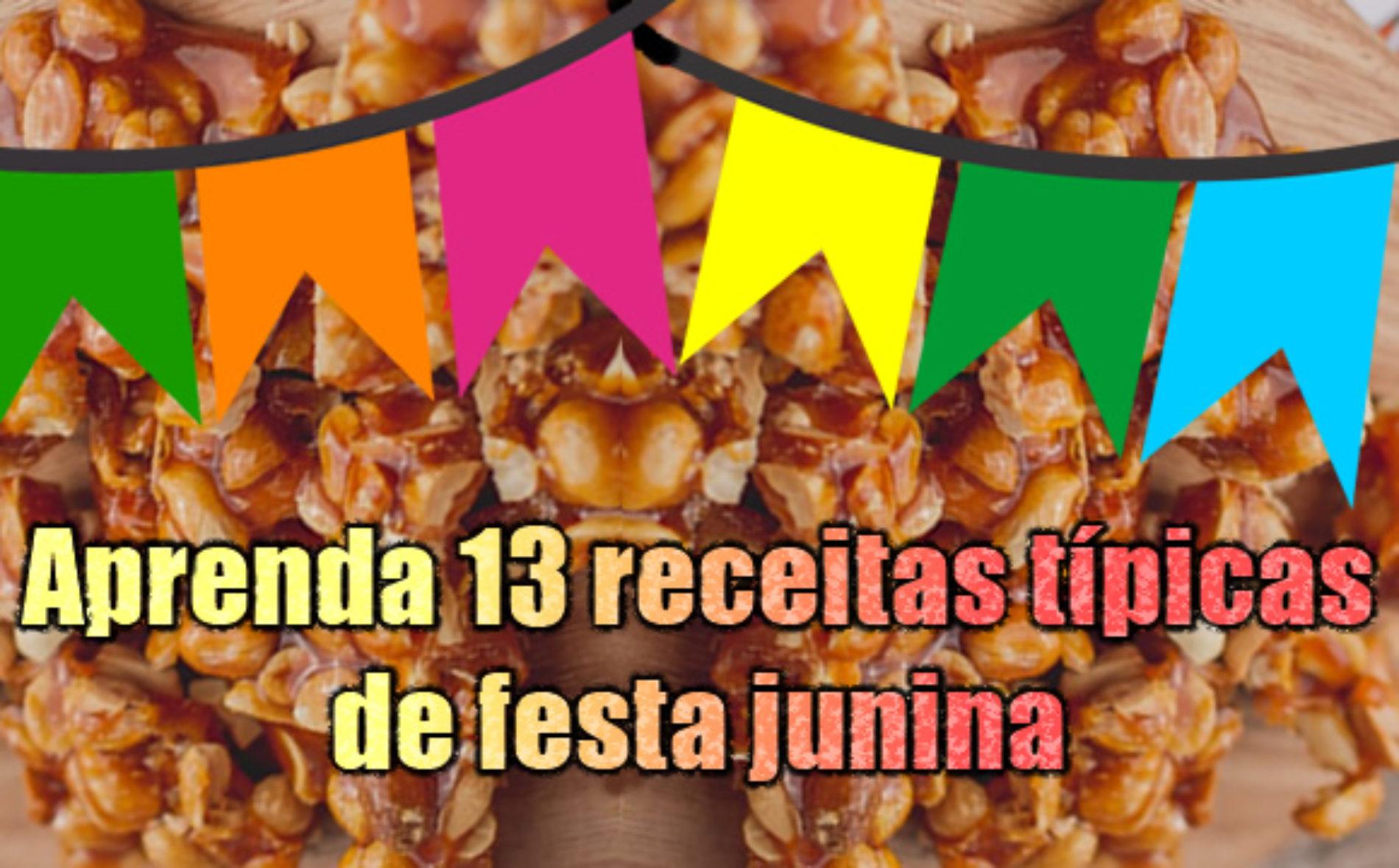 Como fazer doces tradicionais de festa junina – São João