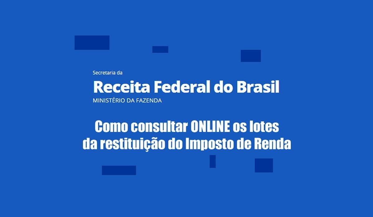 consulta restituicao lote imposto renda internet todas formas possiveis