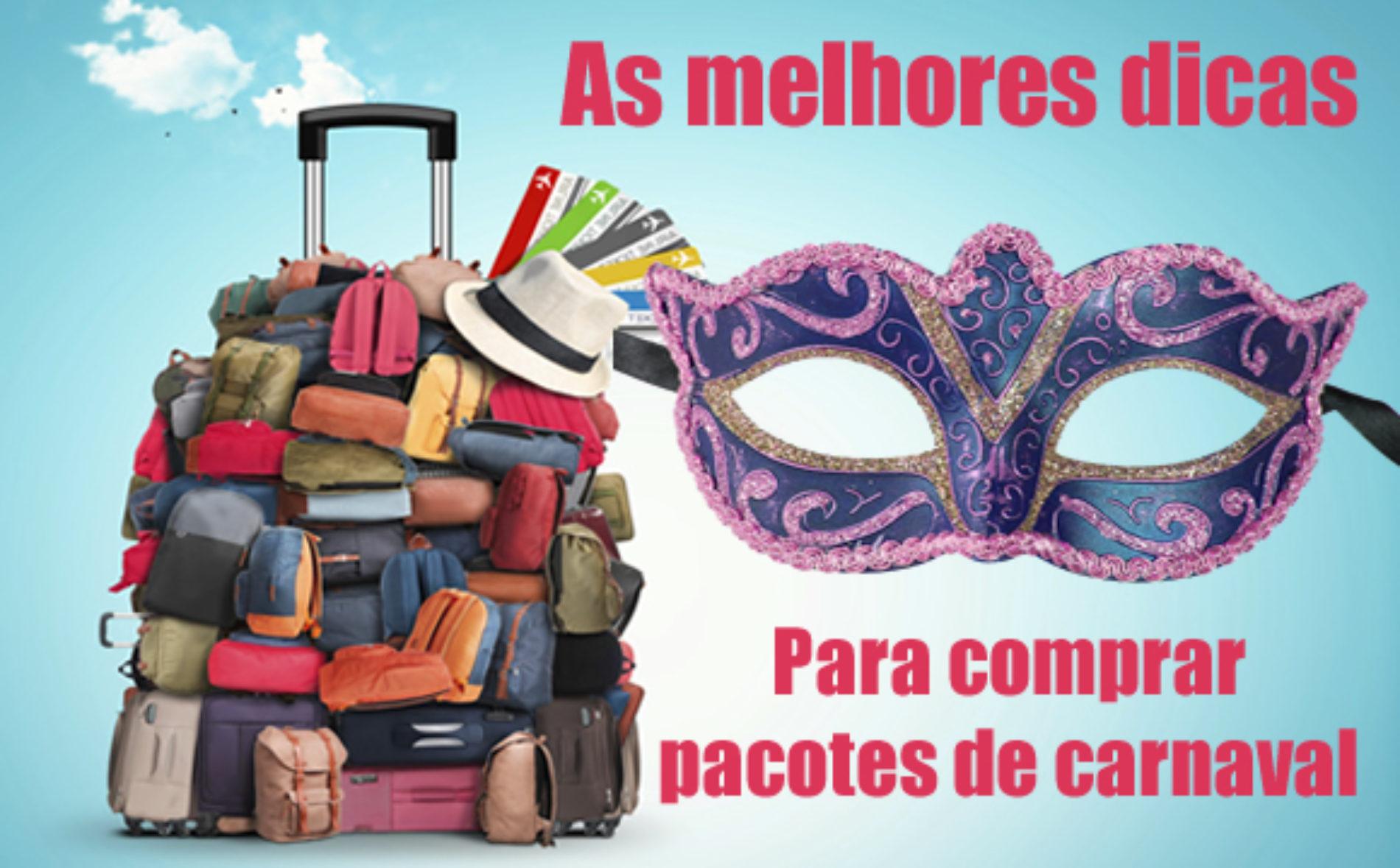 Como comprar pacotes de Carnaval 2020 baratos