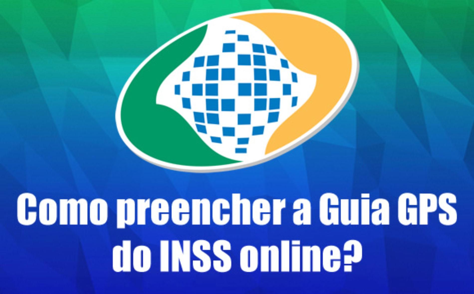 Como fazer para preencher a Guia GPS do INSS online