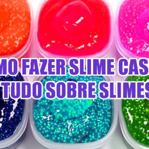 Como Fazer Slime Caseiro | TOP 10 melhores receitas e dicas