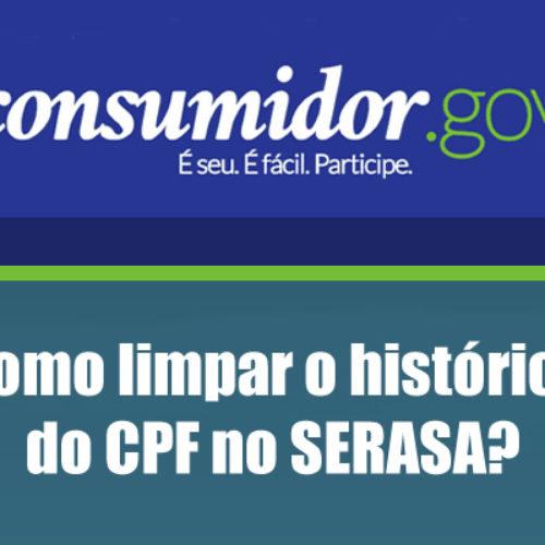 Como fazer a limpeza online do histórico do CPF no SERASA para aumentar o SCORE?
