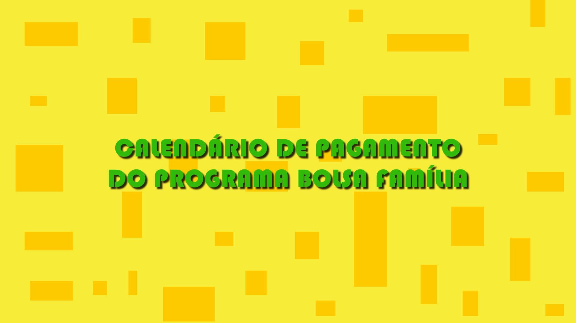 Programa Bolsa Família 2020 – Calendário de pagamento OFICIAL